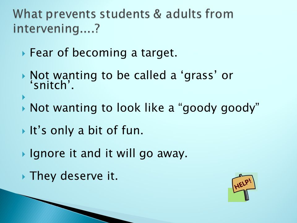  Fear of becoming a target.  Not wanting to be called a 'grass' or 'snitch'.