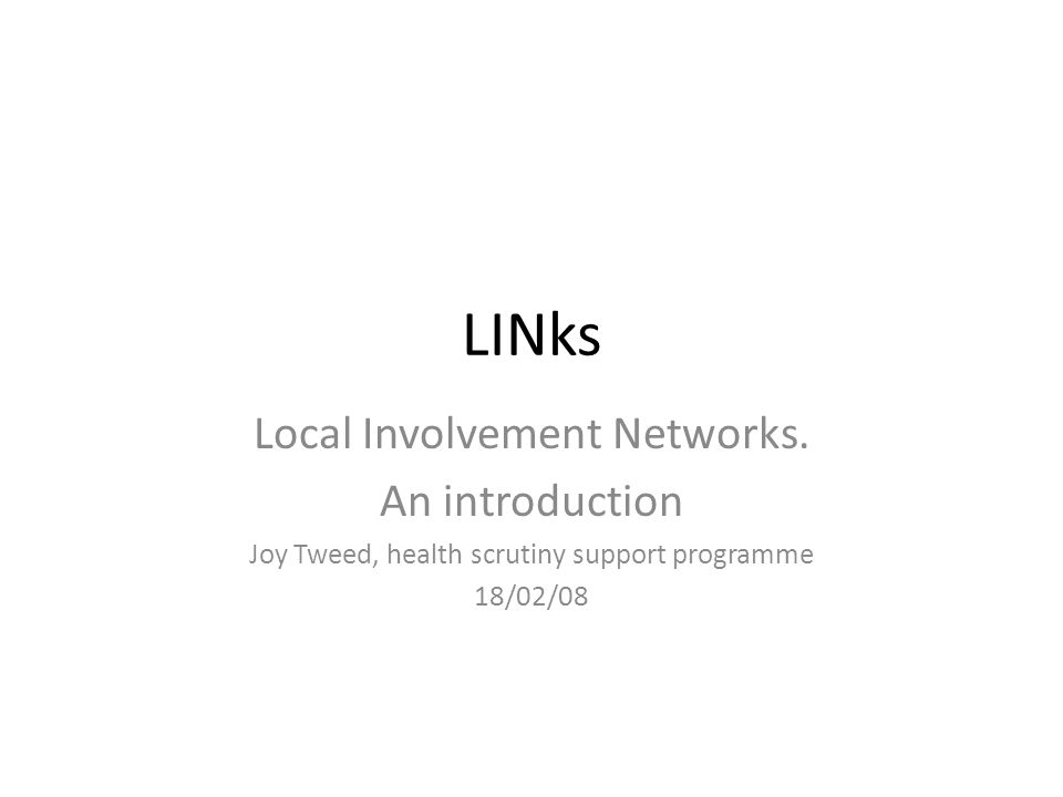 LINks Local Involvement Networks.