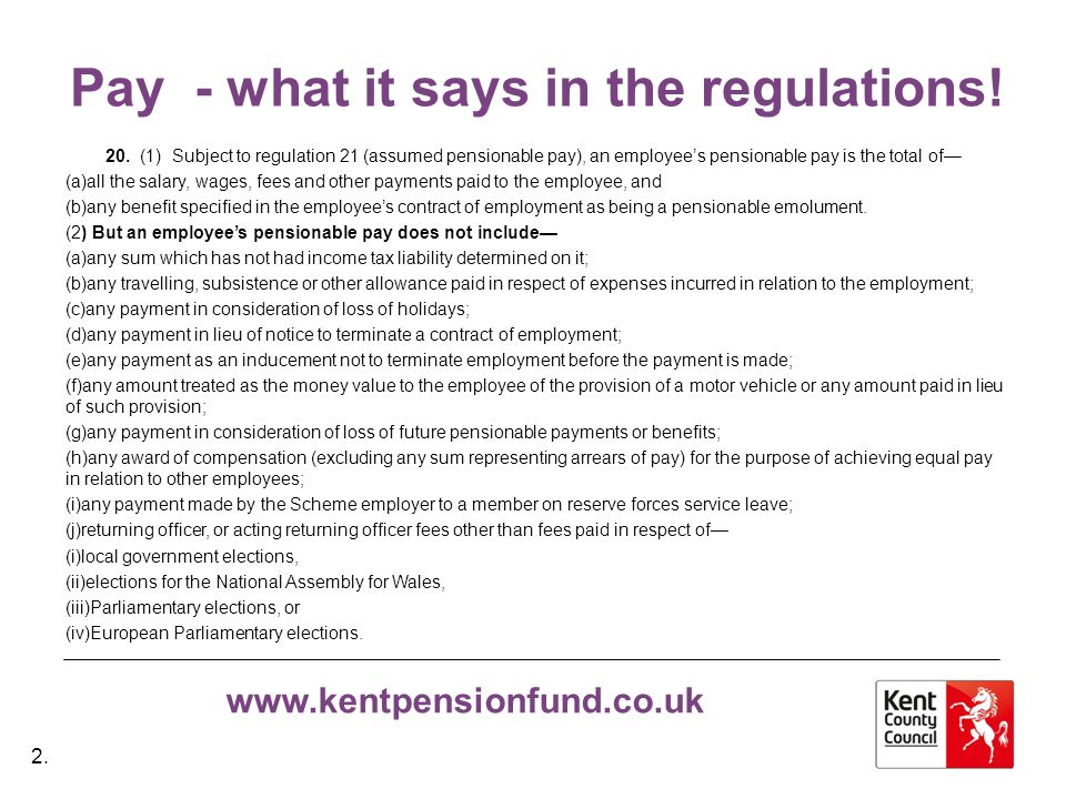 www.kentpensionfund.co.uk Pay - what it says in the regulations.
