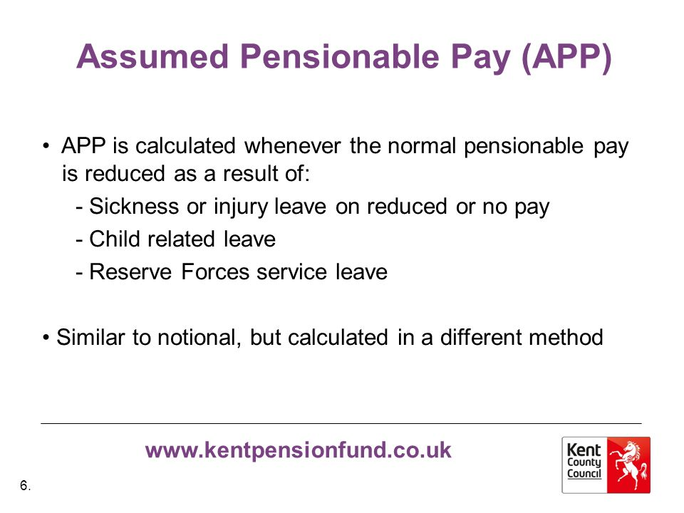 www.kentpensionfund.co.uk APP & Deaths/Ill Health Used for the calculation of Death Grants for active members.