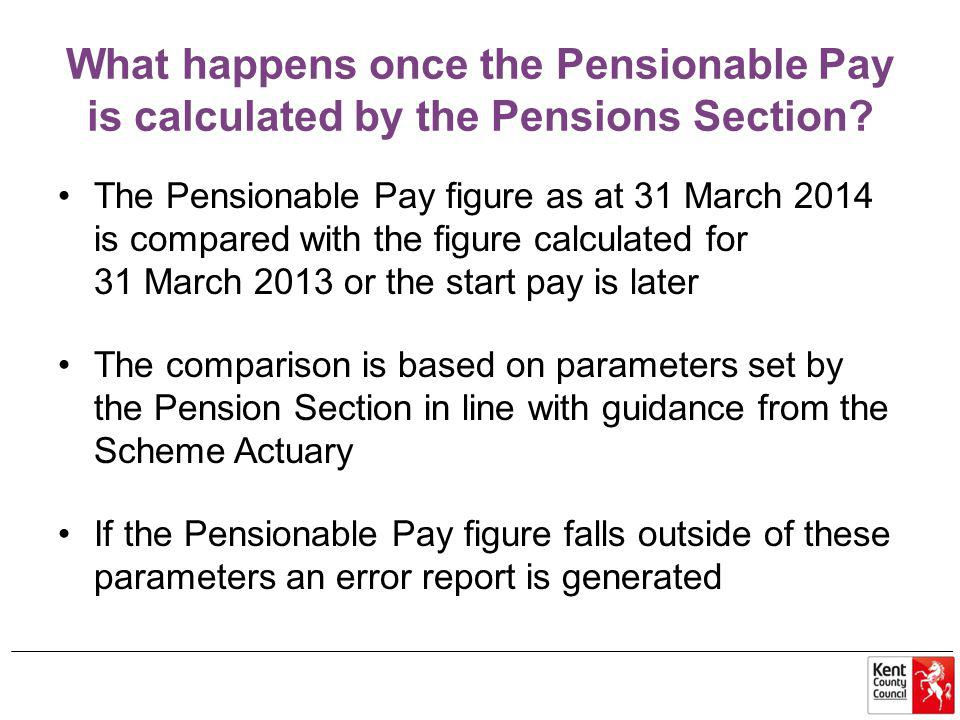 What happens once the Pensionable Pay is calculated by the Pensions Section.