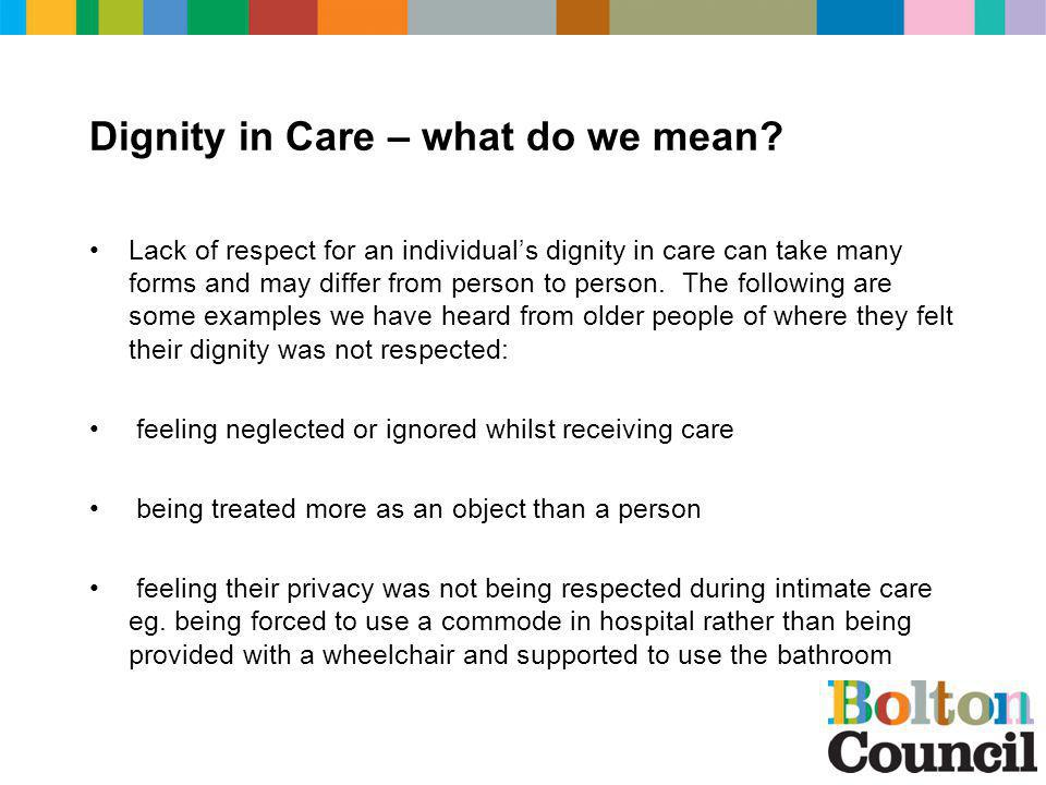 Dignity in Care – what do we mean.