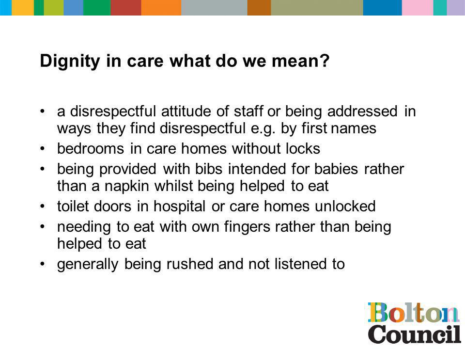 Dignity in care what do we mean.