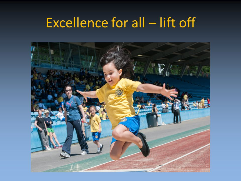 Excellence for all – lift off