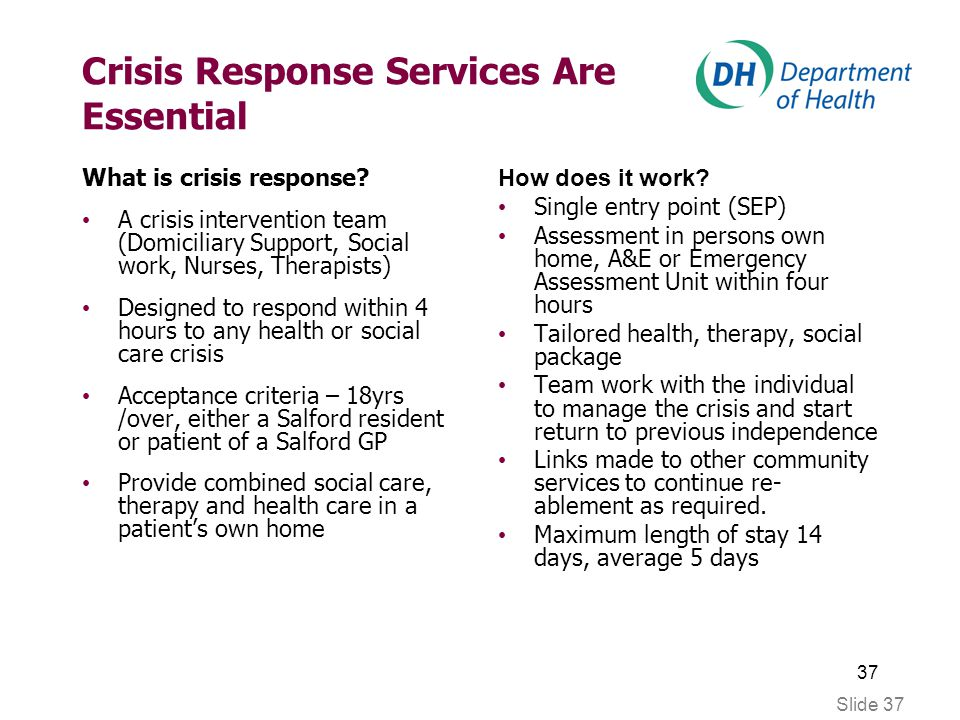 37 Slide 37 Crisis Response Services Are Essential What is crisis response.