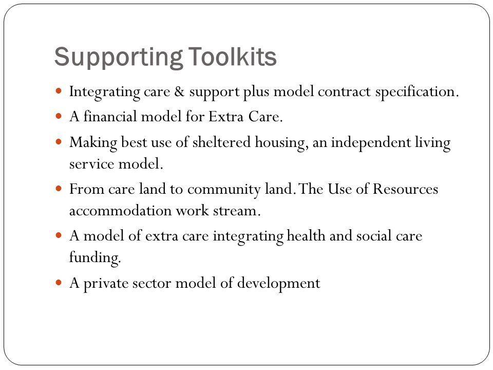Supporting Toolkits Integrating care & support plus model contract specification.
