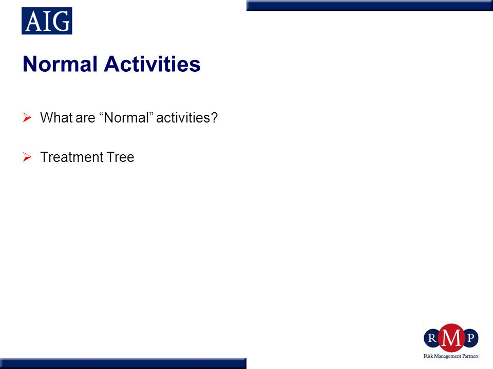 Normal Activities  What are Normal activities  Treatment Tree