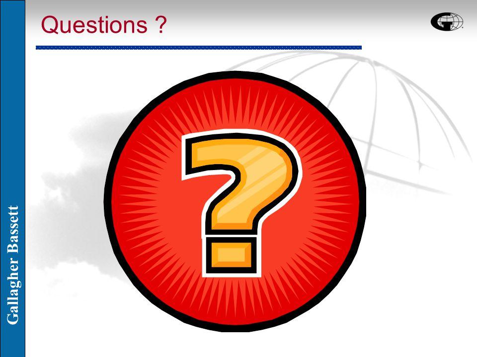 Gallagher Bassett Questions ?