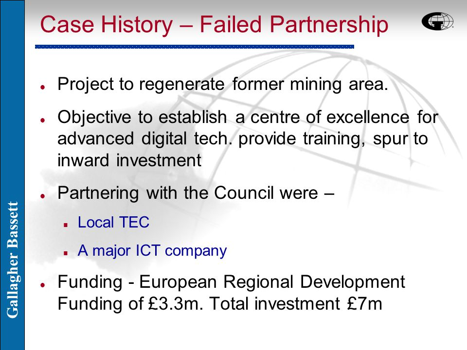 Gallagher Bassett Case History – Failed Partnership l Project to regenerate former mining area.