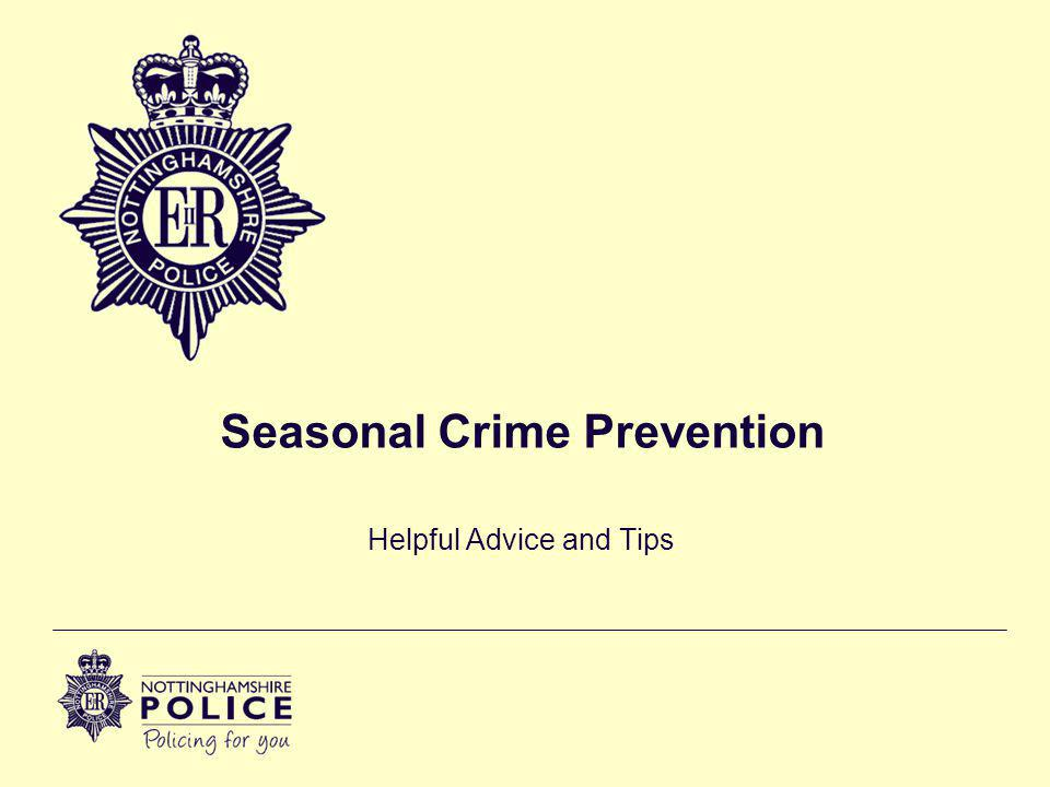 Seasonal Crime Prevention Helpful Advice and Tips