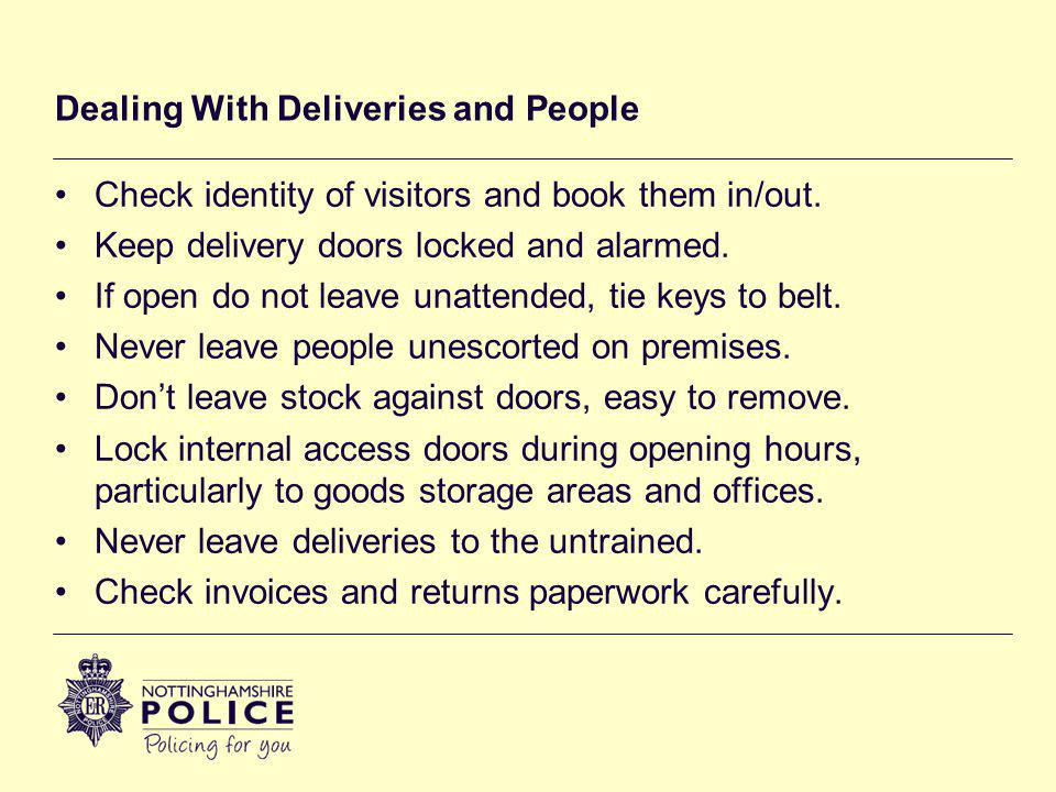 Dealing With Deliveries and People Check identity of visitors and book them in/out.