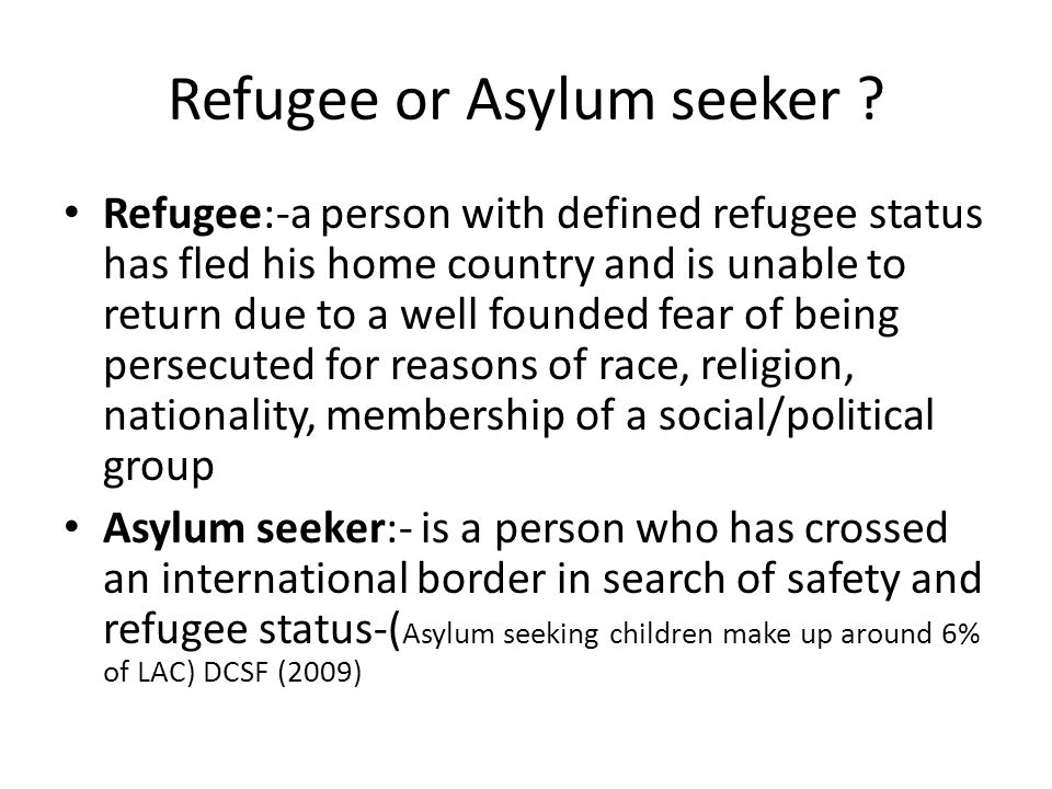 Refugee or Asylum seeker .