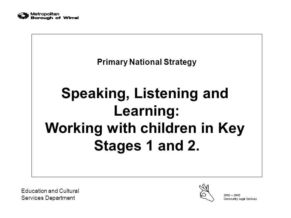 Speaking, Listening and Learning Objectives: Give an overview of the PNS materials.
