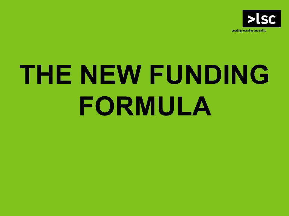 THE NEW FUNDING FORMULA