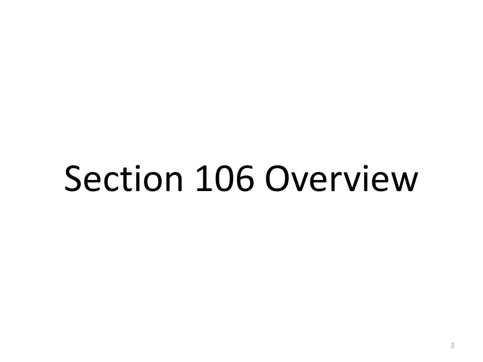 Section 106 Overview 3
