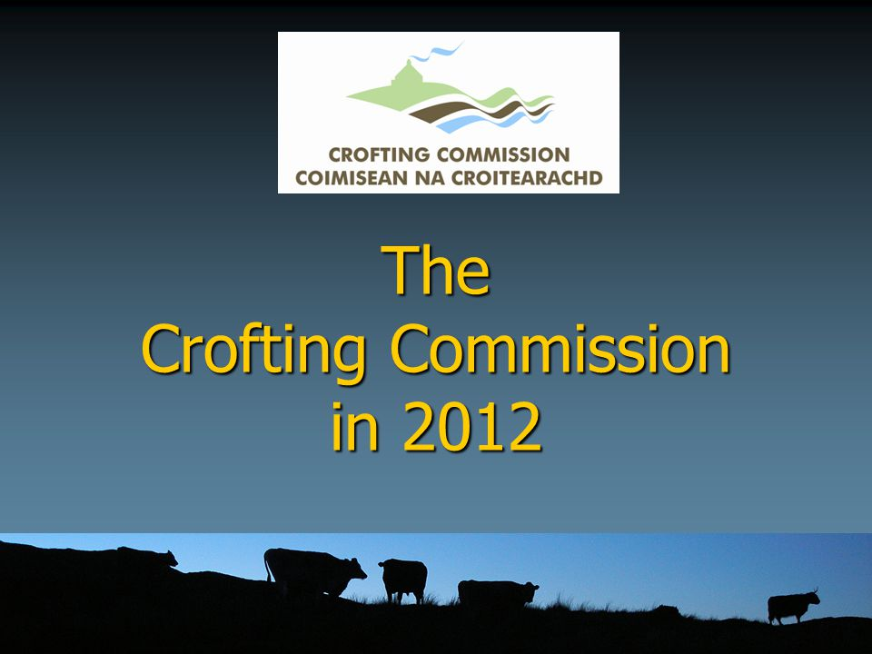 Crofting Commission Plan ► Part 2 ► Explains our policies