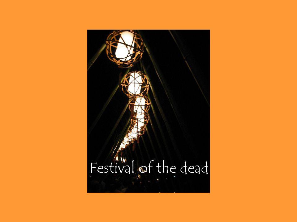 Festival of the dead Bon-Odori or Bon dance, a religious folk dance, was originally given to comfort the spirit of the dead during the o-bon season.