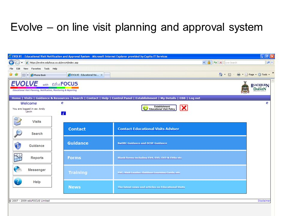 Evolve – on line visit planning and approval system