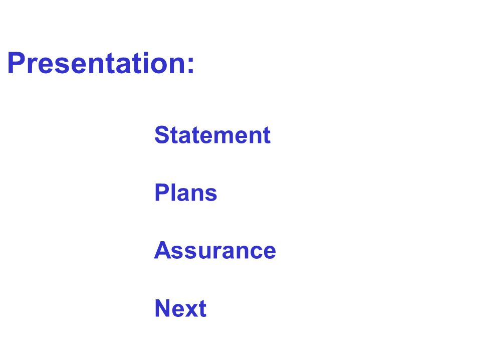 Presentation: Statement Plans Assurance Next