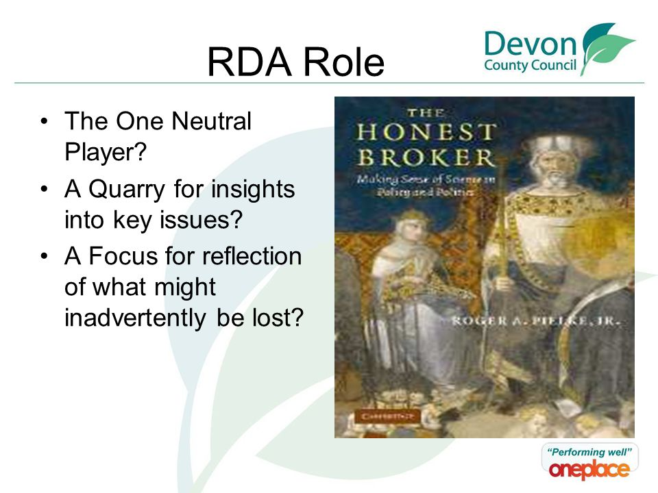 RDA Role The One Neutral Player. A Quarry for insights into key issues.