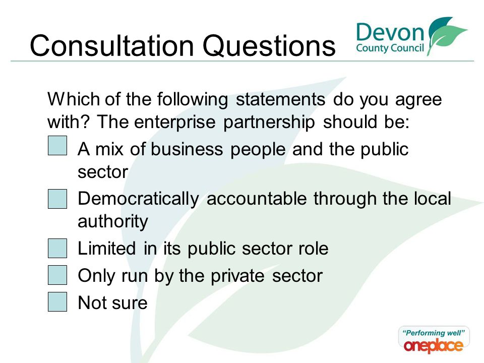 Consultation Questions Which of the following statements do you agree with.