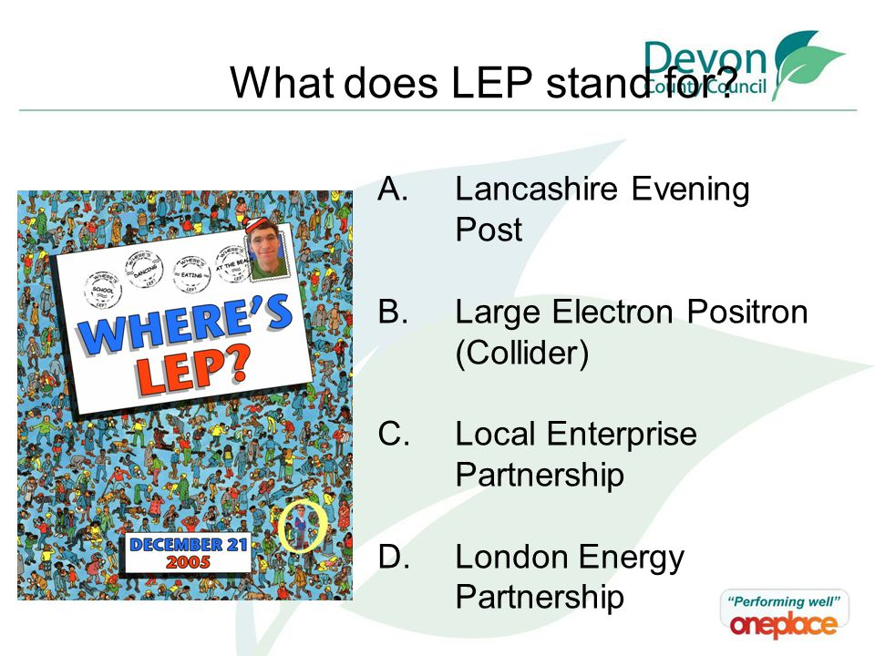 What does LEP stand for.