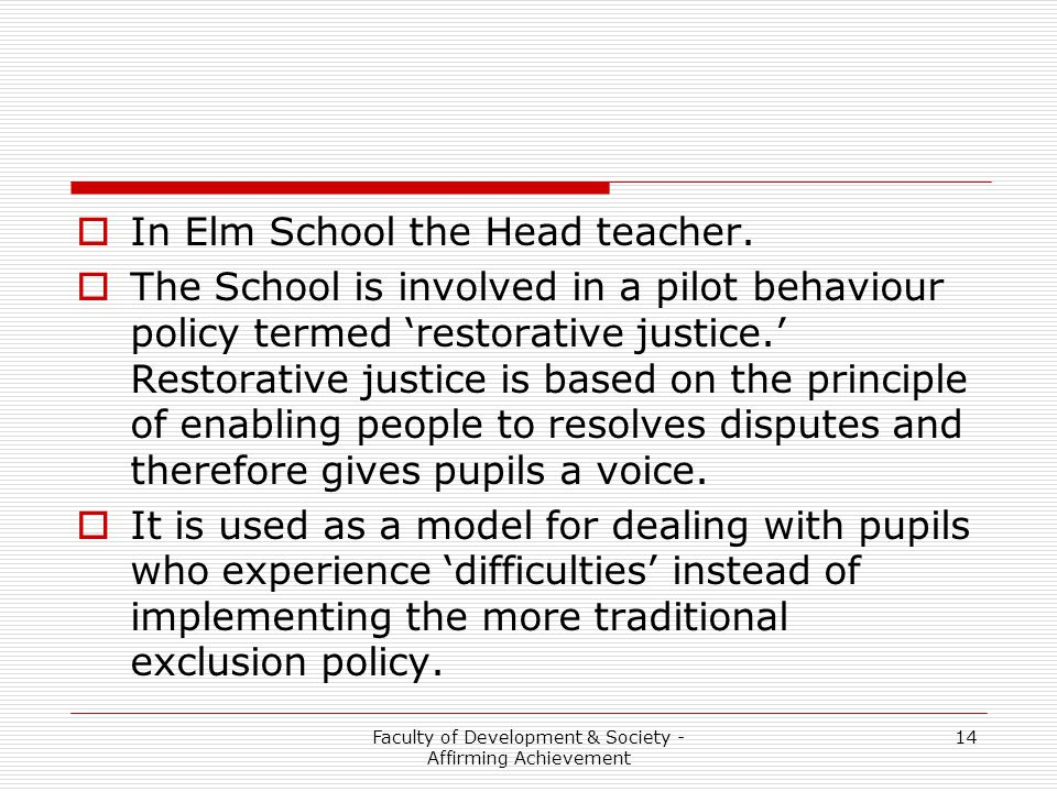 Faculty of Development & Society - Affirming Achievement 14  In Elm School the Head teacher.