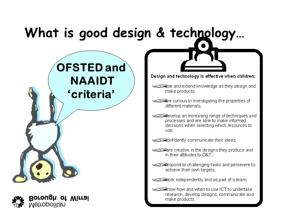 What is good design & technology… OFSTED and NAAIDT 'criteria'