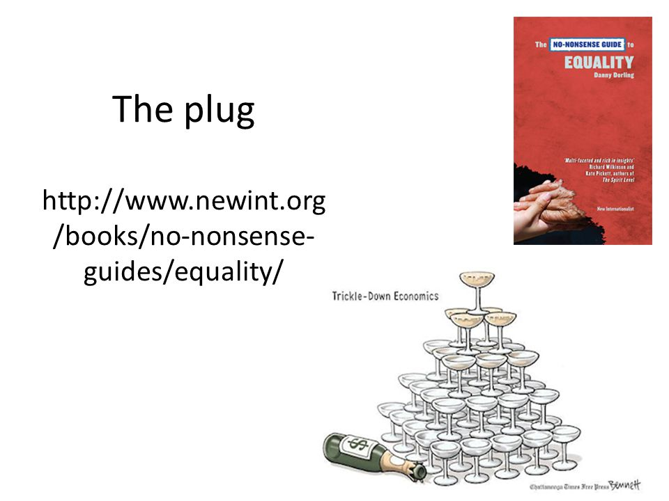 The plug http://www.newint.org /books/no-nonsense- guides/equality/