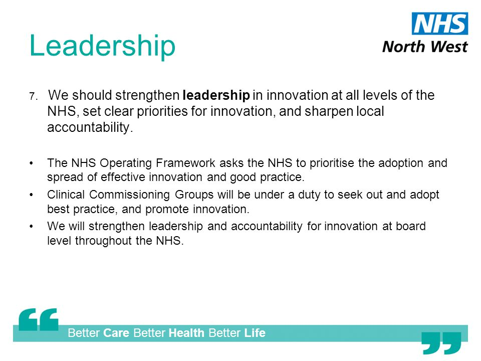 Better Care Better Health Better Life Leadership 7.