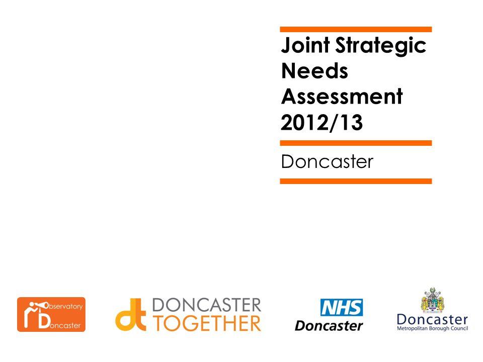 Joint Strategic Needs Assessment 2012/13 Doncaster
