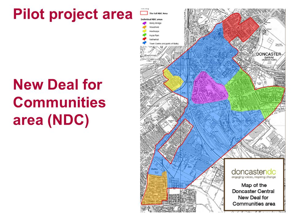 Pilot project area New Deal for Communities area (NDC)