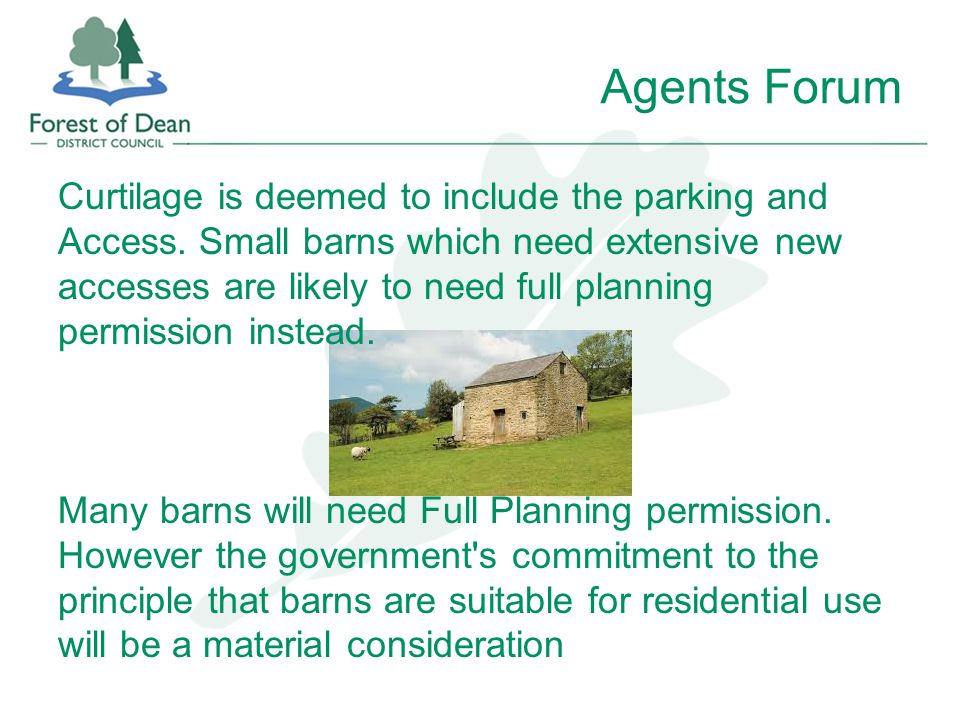 Agents Forum Curtilage is deemed to include the parking and Access.