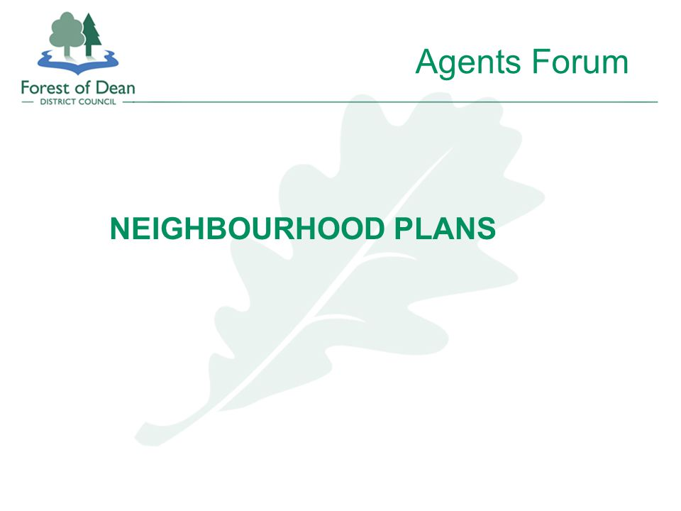 Agents Forum NEIGHBOURHOOD PLANS