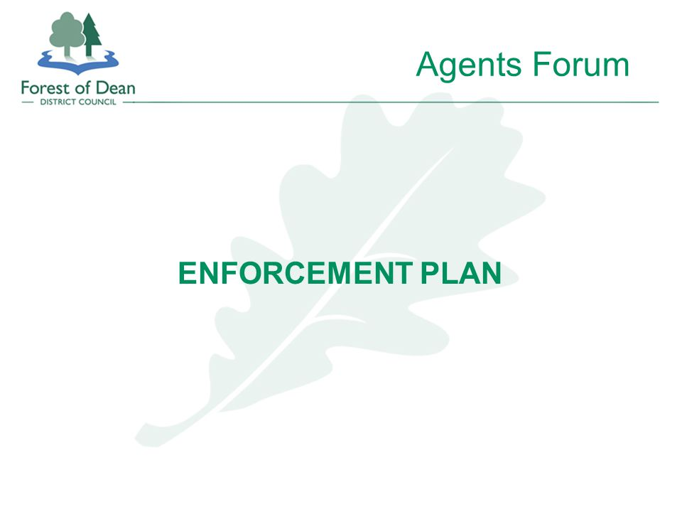 Agents Forum ENFORCEMENT PLAN