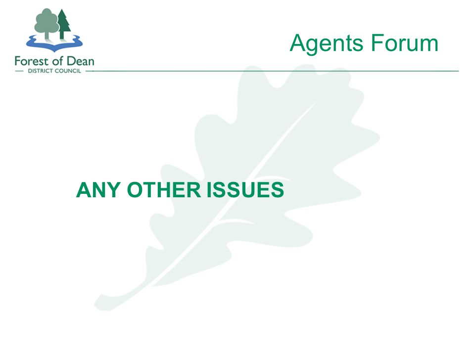 Agents Forum ANY OTHER ISSUES
