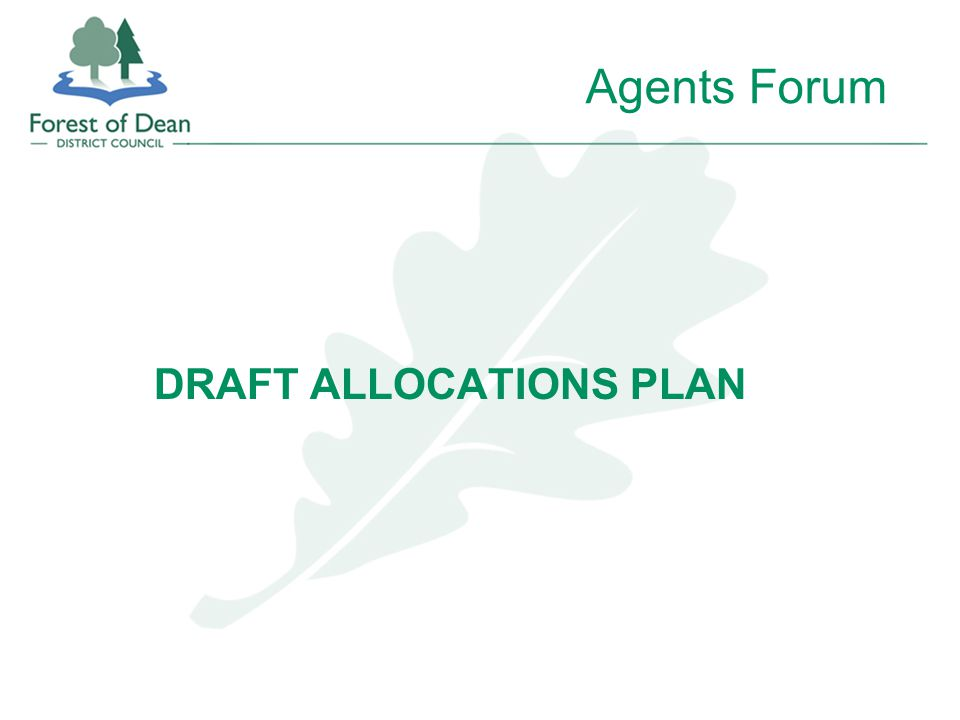 Agents Forum DRAFT ALLOCATIONS PLAN
