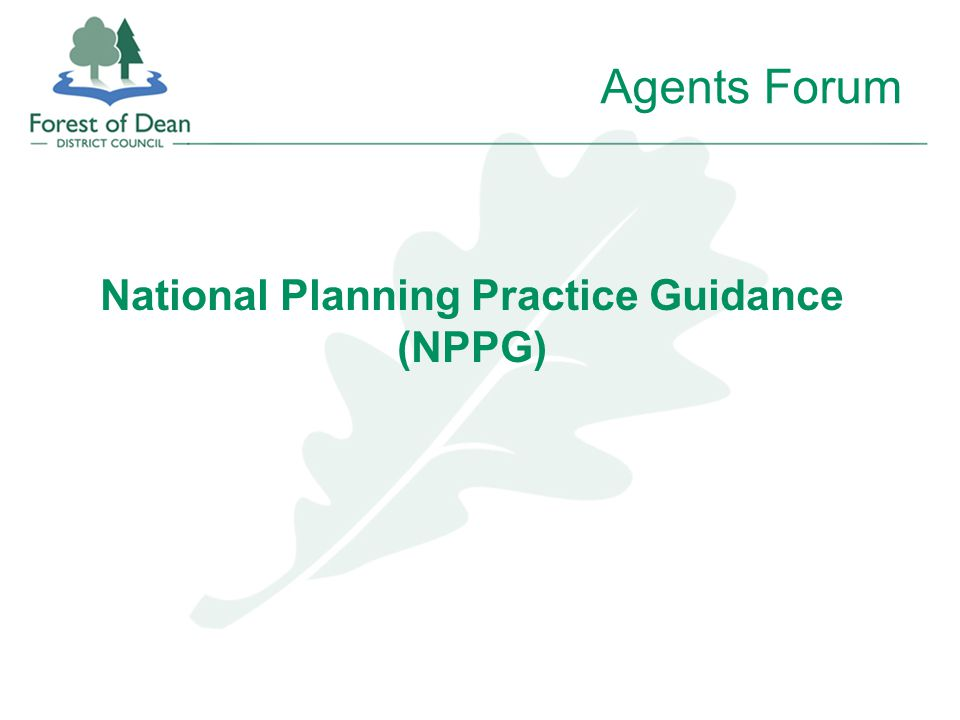 National Planning Practice Guidance (NPPG) Agents Forum