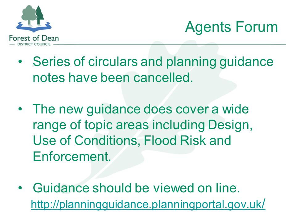 Agents Forum Series of circulars and planning guidance notes have been cancelled.