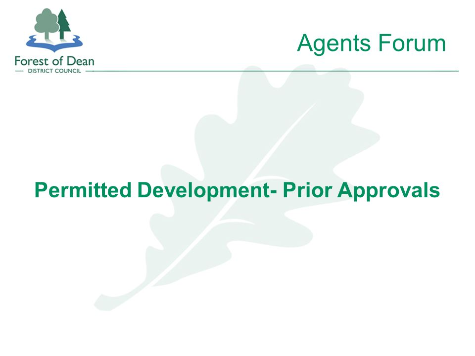 Agents Forum Permitted Development- Prior Approvals