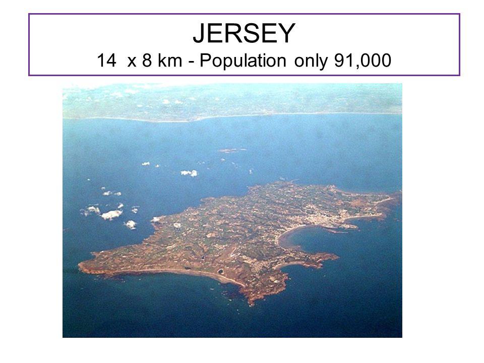 JERSEY 14 x 8 km - Population only 91,000