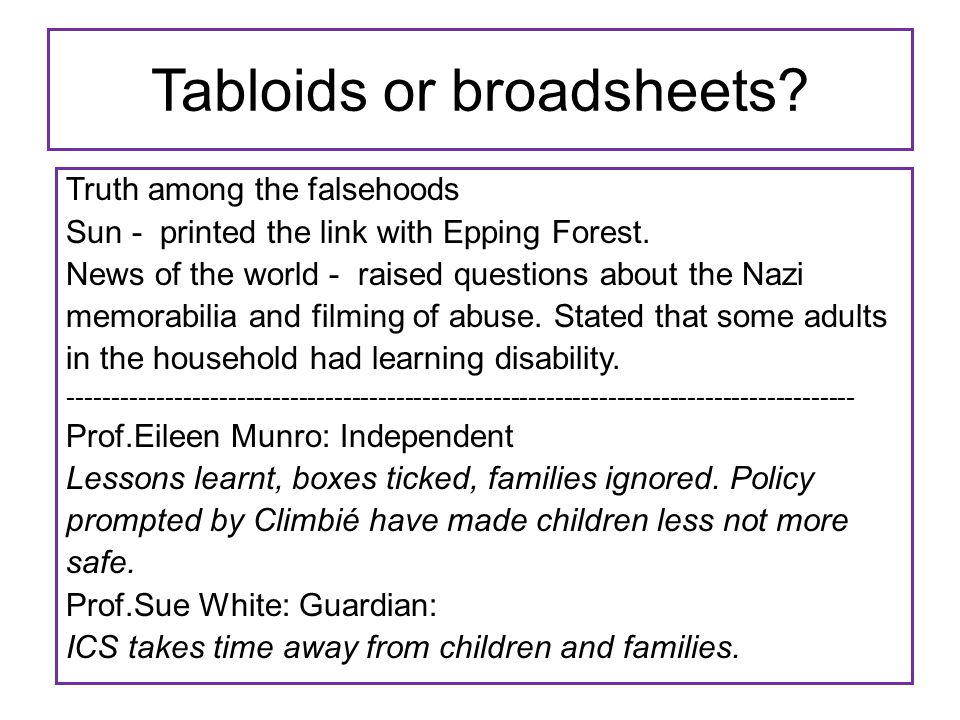Tabloids or broadsheets. Truth among the falsehoods Sun - printed the link with Epping Forest.