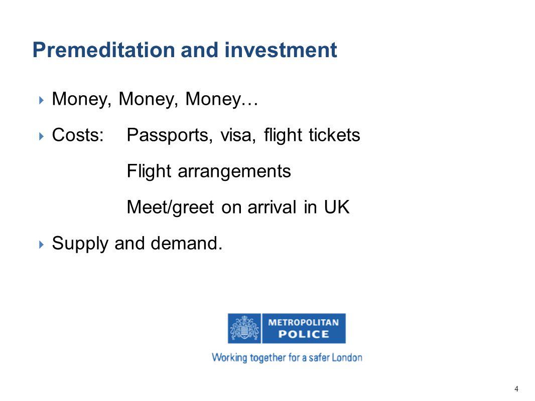 4  Money, Money, Money…  Costs: Passports, visa, flight tickets Flight arrangements Meet/greet on arrival in UK  Supply and demand.