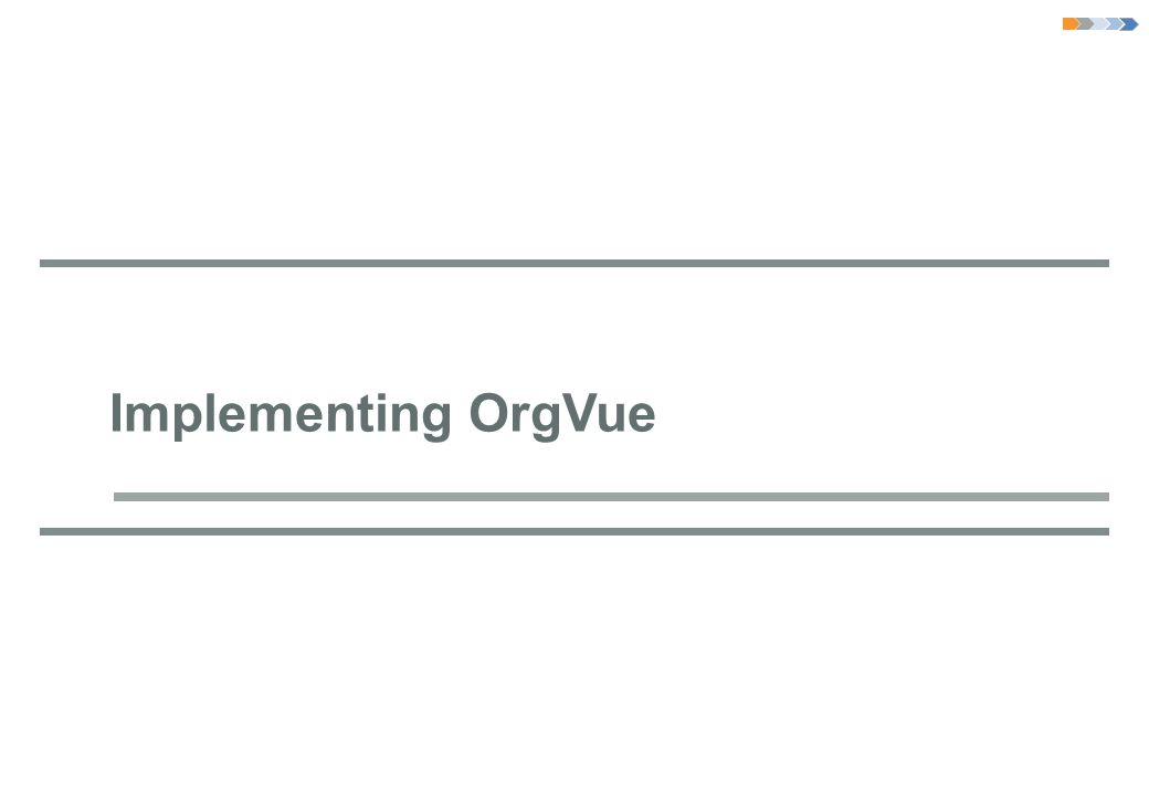 Implementing OrgVue