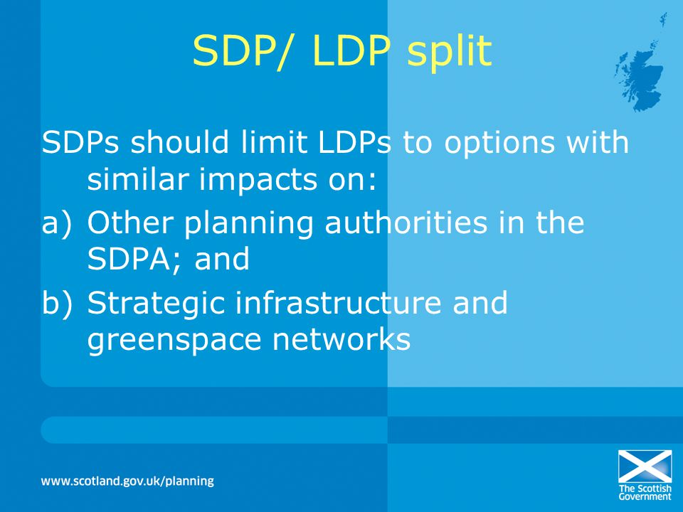 Policies and Proposals What are SDP policies for.