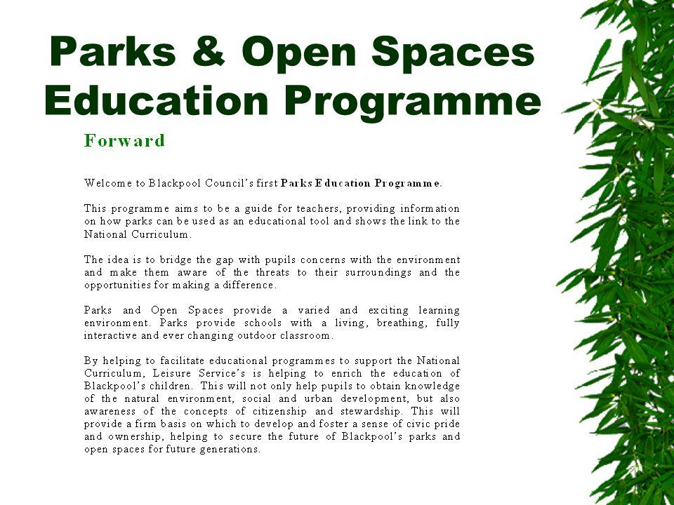 Parks & Open Spaces Education Programme