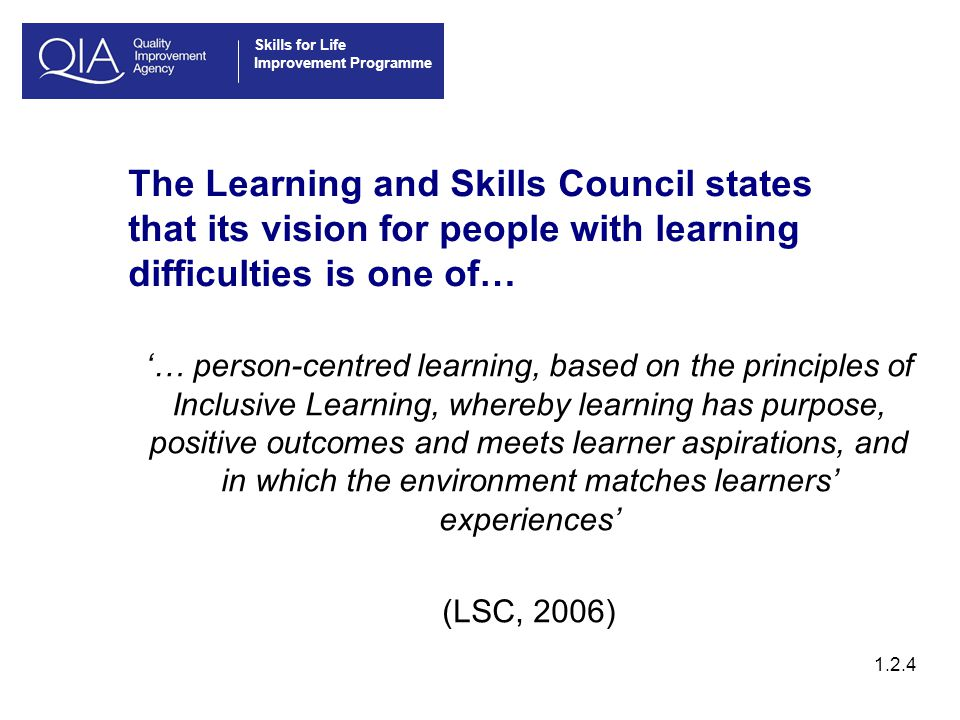 Skills for Life Improvement Programme What are person-centred approaches.