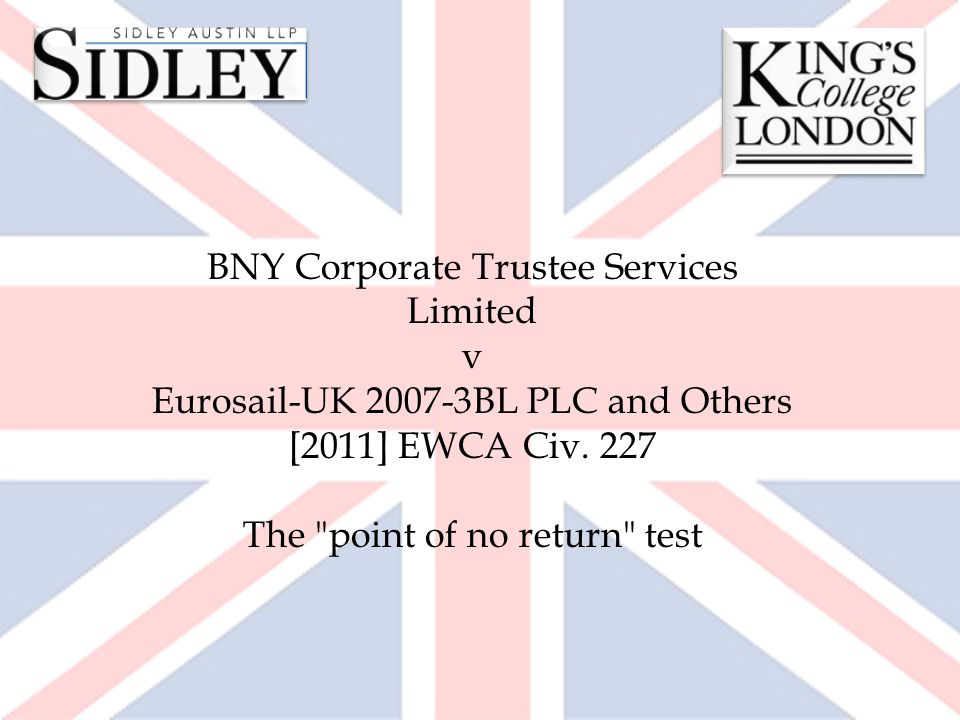 BNY Corporate Trustee Services Limited v Eurosail-UK 2007-3BL PLC and Others [2011] EWCA Civ. 227 The