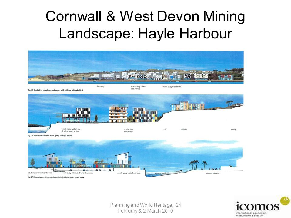 Cornwall & West Devon Mining Landscape: Hayle Harbour Planning and World Heritage, 24 February & 2 March 2010
