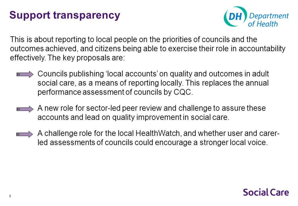 10 Reward and incentivise This asks what role there could be in the future for additional systems of incentives which promote quality improvement for service providers and commissioners.